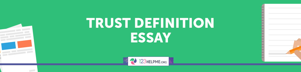 Trust Definition Essay Example For Free Definition Essay On Trust Online Academic Writing Services also English Essay Introduction Example  Online Assignment Expert