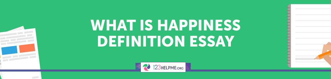 What does happiness mean to you essay