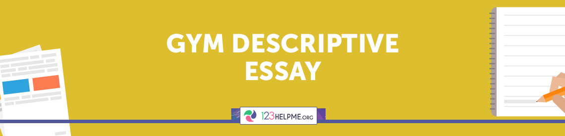 Gym Descriptive Essay
