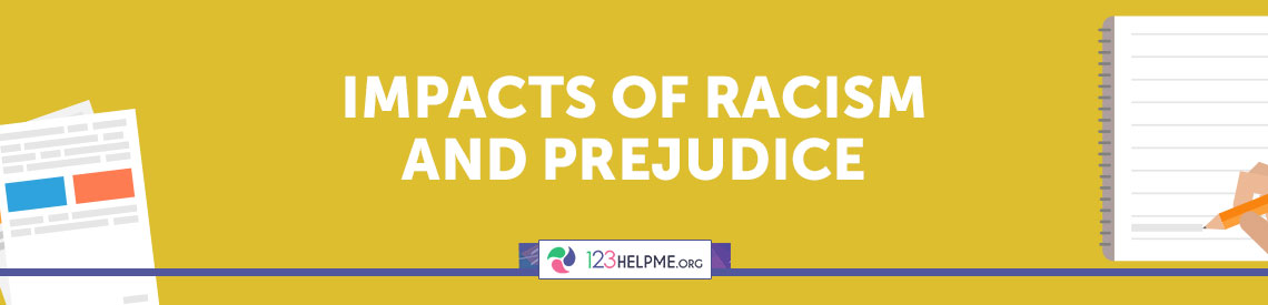 Impacts of Racism and Prejudice
