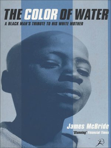 Essay on James McBride The Color Of Water