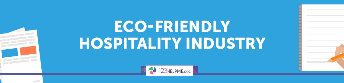 Eco Friendly Hospitality Industry