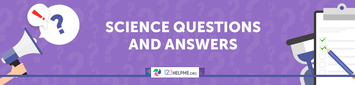 Science Question and Answers