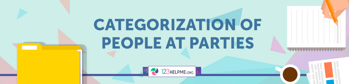 Categorization of People at Parties Essay