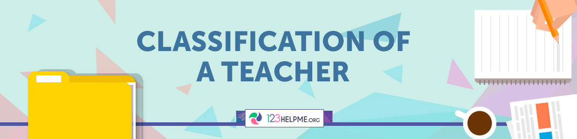 Classification of a teacher