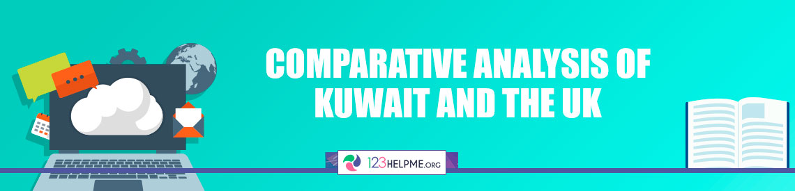 Comparative Analysis of Kuwait and the UK