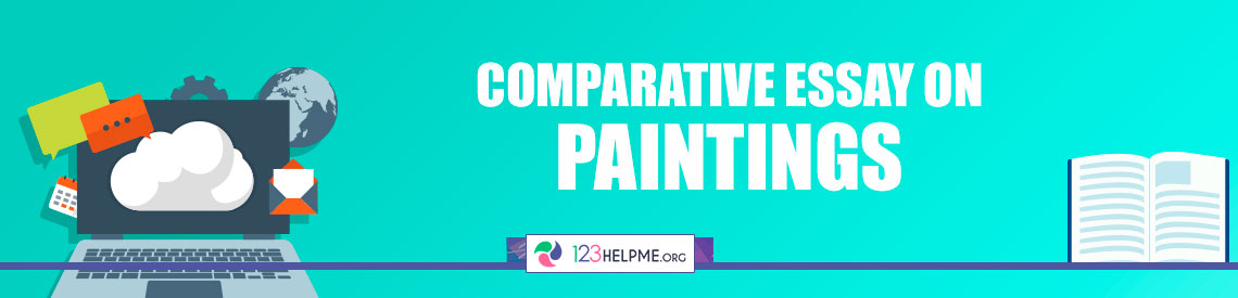 Comparative Essay Sample on Paintings