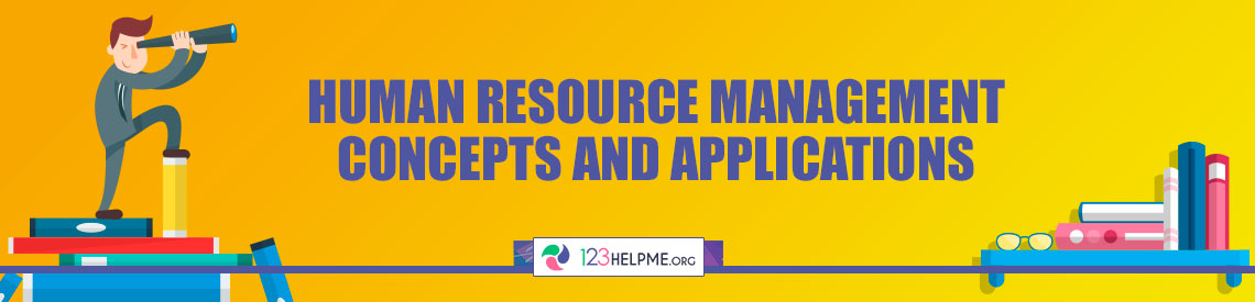 Human Resource Management Concepts and Applications