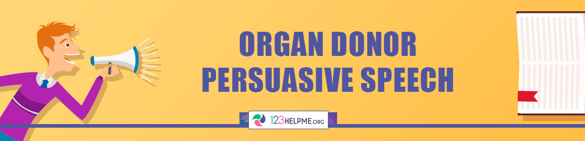 Organ Donor Persuasive Speech