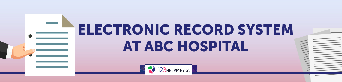 Electronic Record System at ABC Hospital Capstone Project