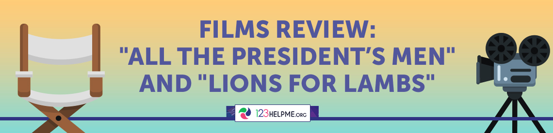 "Films Review: ""All the President's Men"" and ""Lions for Lambs"""