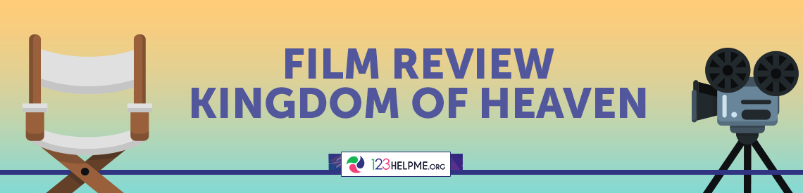 Films Review: Kingdom of Heaven