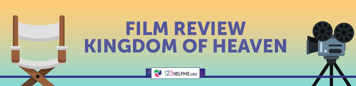 Films Review: Kingdom of Heaven