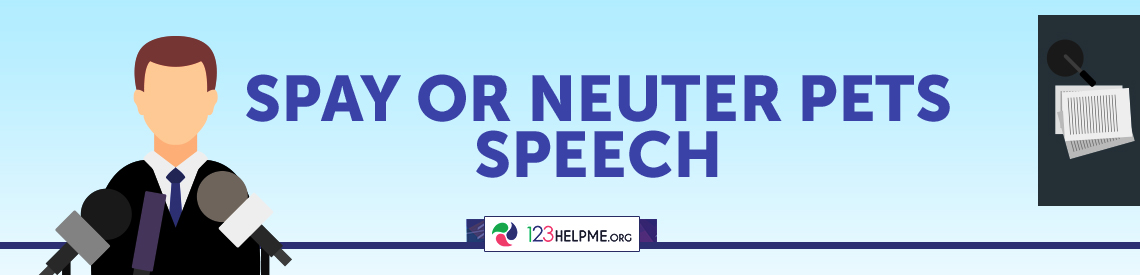 Spay or Neuter Pets Speech