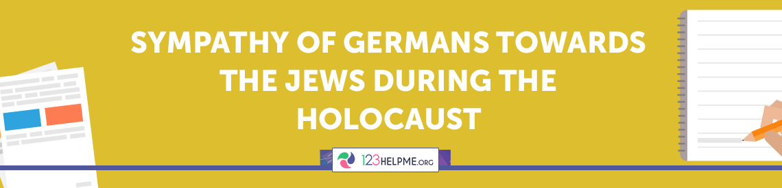 Sympathy of Germans towards the Jews during the Holocaust