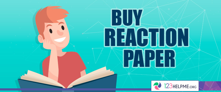 Buy Reaction Paper