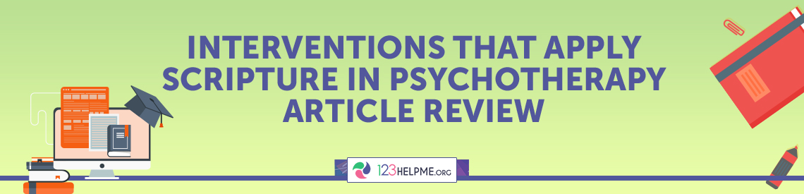 Interventions that Apply Scripture in Psychotherapy Article Review