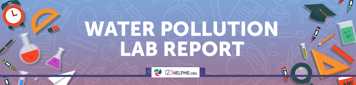 Water Pollution Lab Report Sample
