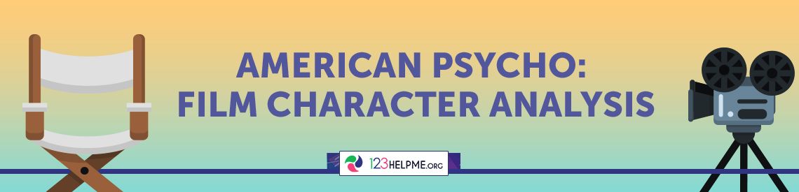 American Psycho: Film Character Analysis