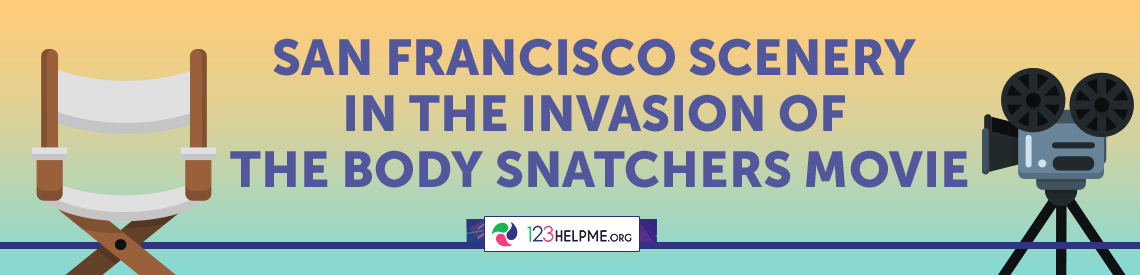 San Francisco scenery in The Invasion of the Body Snatchers movie