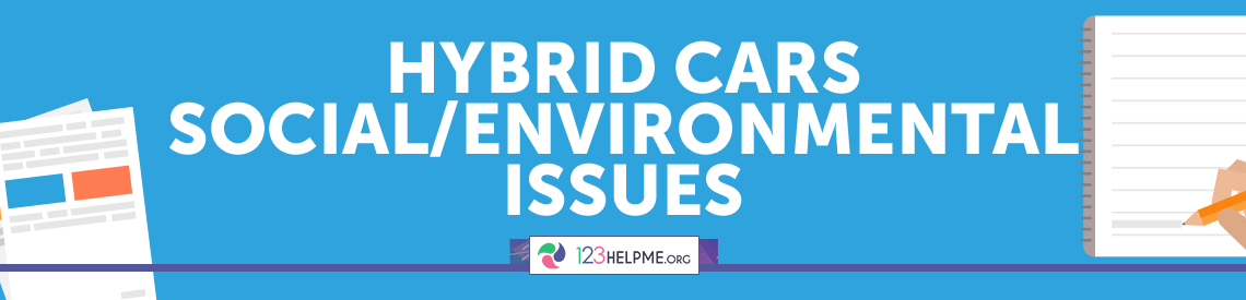 Hybrid Cars – Social/Environmental Issues Sample Essay