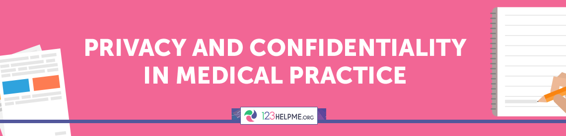 Privacy and Confidentiality in Medical Practice