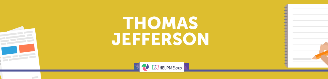 Thomas Jefferson Descriptive Essay