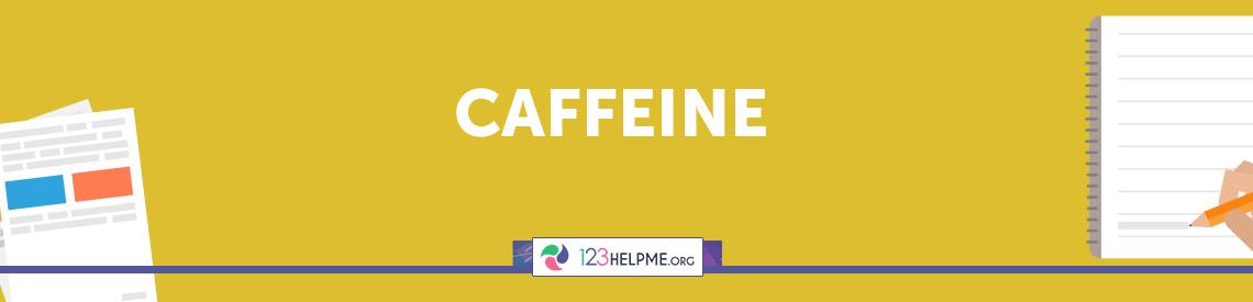 Caffeine Descriptive Essay
