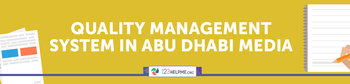 Quality Management System in Abu Dhabi Media