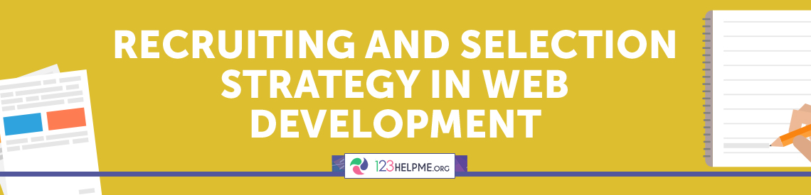 Recruiting and Selection Strategy in Web Development