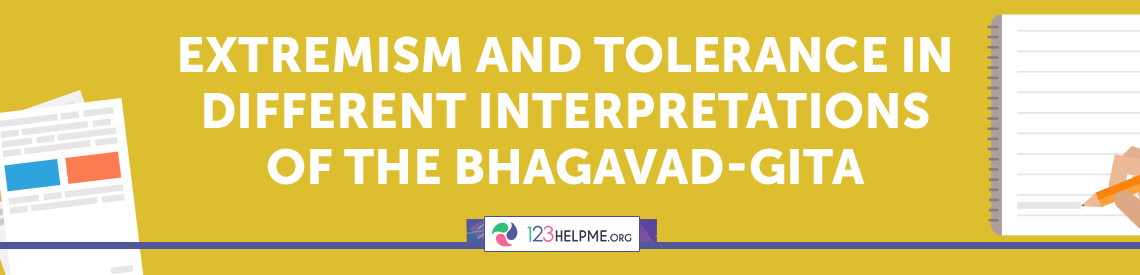 Extremism and Tolerance in Different Interpretations of the Bhagavad-Gita Essay Sample