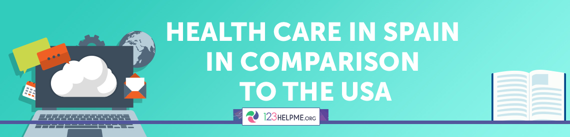 Health Care in Spain in Comparison to the USA Essay Sample