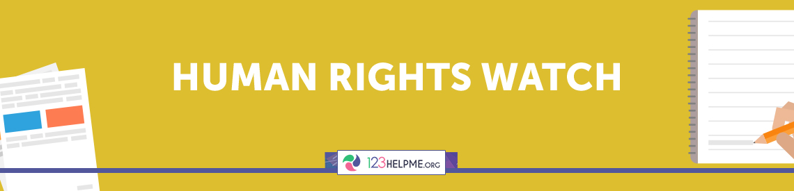 Human Rights Watch Essay Sample