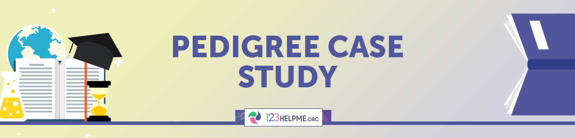 Pedigree Case Study Sample