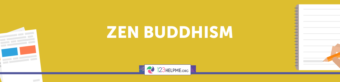 Zen Buddhism Essay Sample