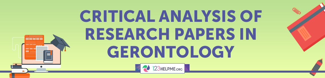 Critical Analysis of Research Papers in Gerontology