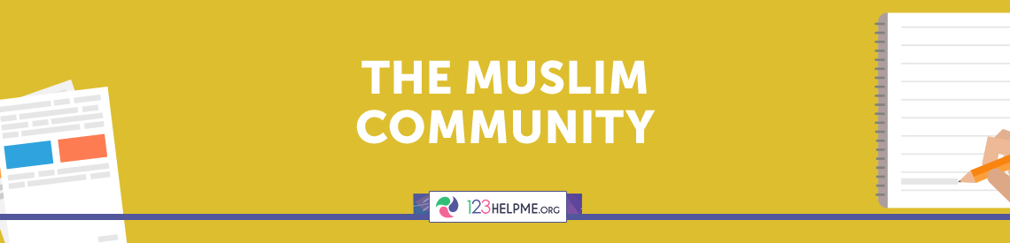 The Muslim Community Essay Sample
