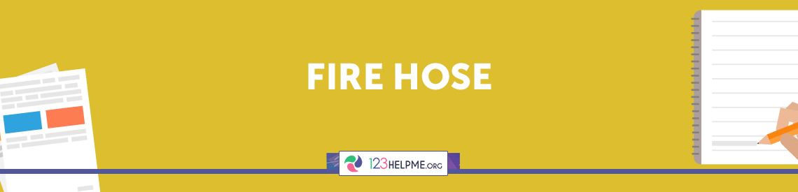 Fire Hose Descriptive Essay