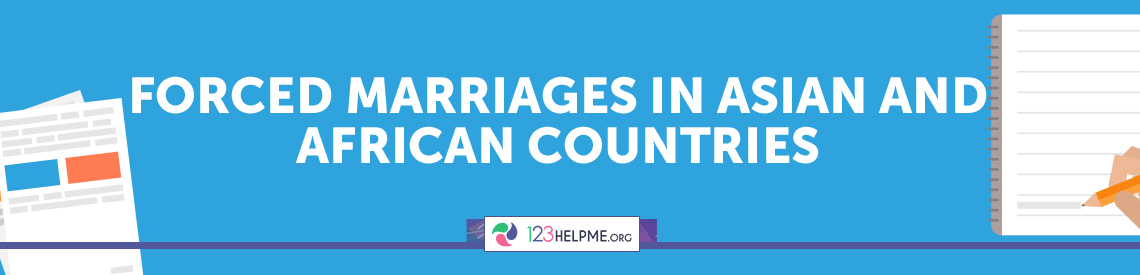 Forced Marriages in Asian and African Countries