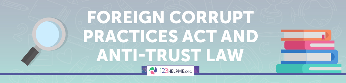 Foreign Corrupt Practices Act and Anti-Trust Law