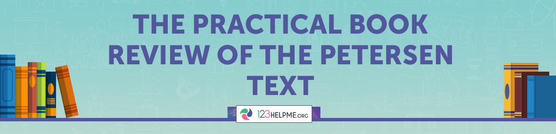 The Practical Book Review of the Petersen Text