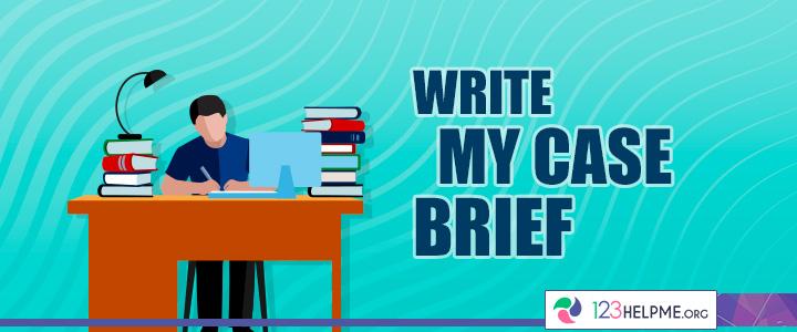 Write My Case Brief