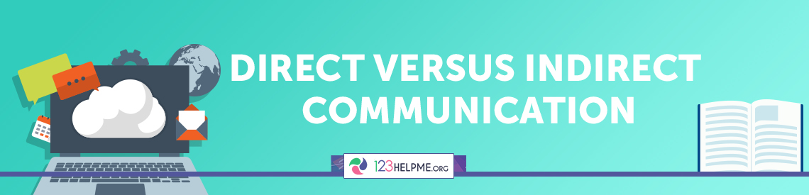 Direct versus Indirect Communication