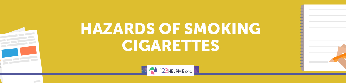 Hazards of Smoking Cigarettes