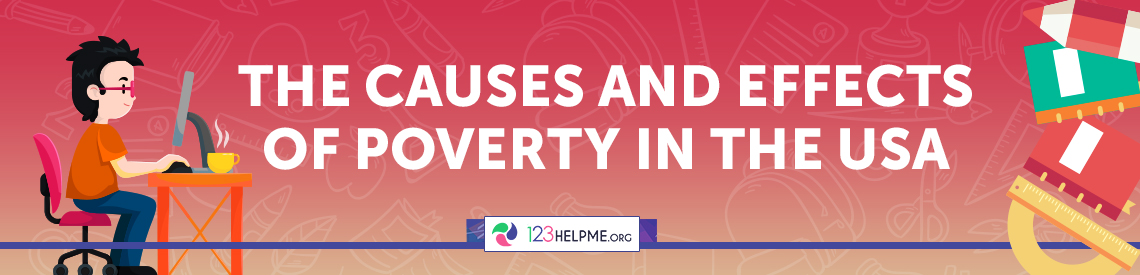 The Causes and Effects of Poverty in the USA