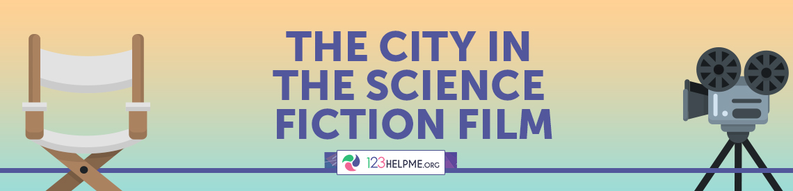 The City in the Science Fiction Film