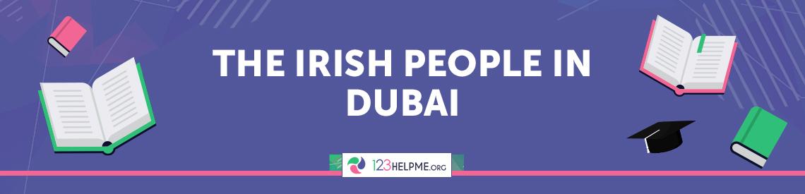 The Irish People in Dubai