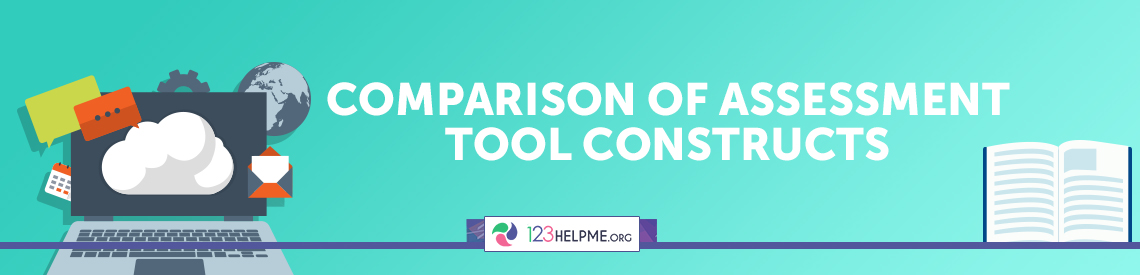 Comparison of Assessment Tool Constructs