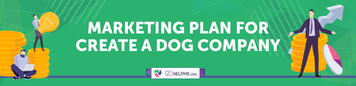 Marketing Plan for Create a Dog Company