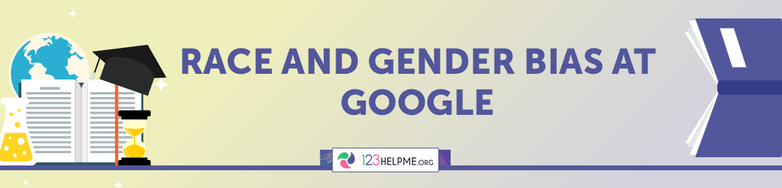 Race and Gender Bias at Google